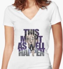 This Might as Well Happen Women's Fitted V-Neck T-Shirt