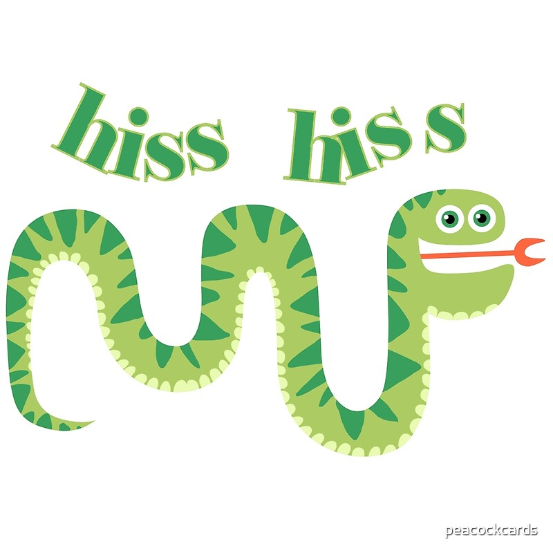 Quot Animals Reptiles Snake Hiss Hiss Quot By Peacockcards Redbubble