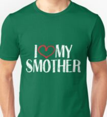 I love my smother T-Shirt