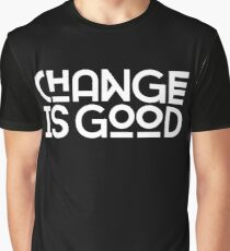 Change Is Good {White Version} Graphic T-Shirt