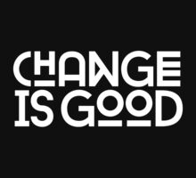 Change Is Good {White Version} by TheLoveShop