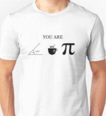 You Are Acute Tea Pi T-Shirt