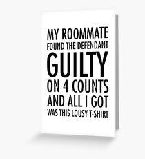 Neues Mädchen - Schuldig-Shirt Grußkarte