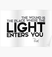 light enters you - rumi Poster