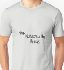 The Motorcycle Boy Reigns Unisex T-Shirt
