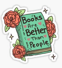 Books are better than people Sticker