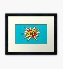 POP! Framed Print
