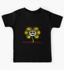 Undertale - Flowey - But Nobody Came... Kids Tee