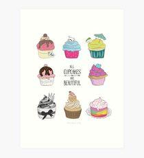 All Cupcakes are Beautiful I Kunstdruck