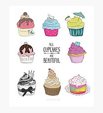 All Cupcakes are Beautiful I Fotodruck
