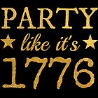 Party Like It's 1776 by AliceCorsairs