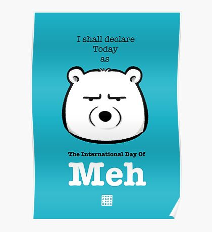 The International Day Of Meh Poster