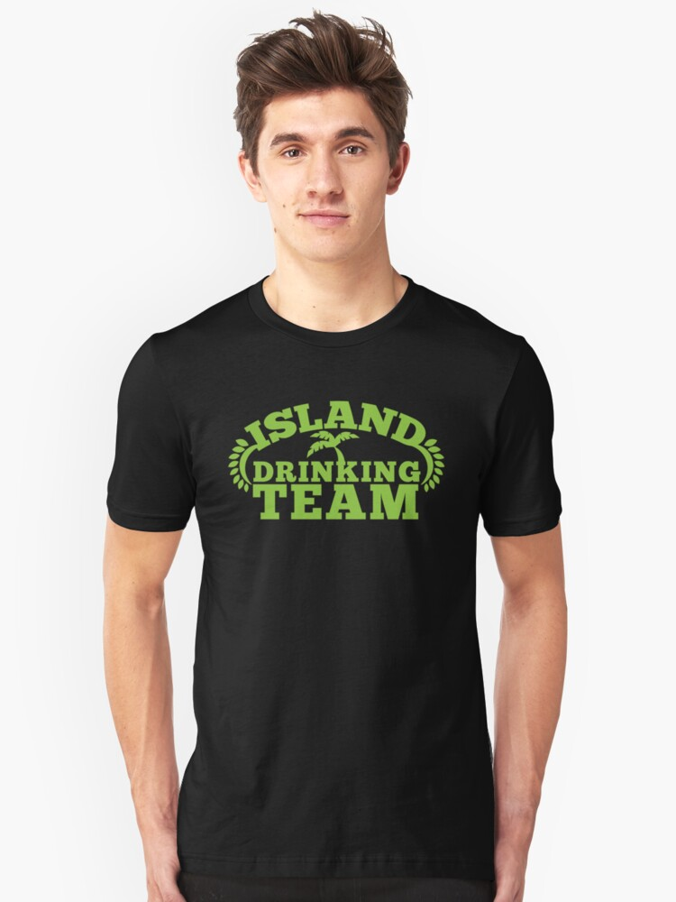 ISLAND holiday DRINKING TEAM Unisex T-Shirt Front