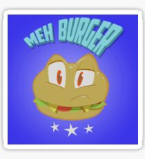 Meh_Burger Sticker