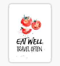 Tomato Eat well, travel often Sticker