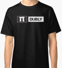 Better in Dubly Classic T-Shirt