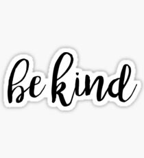Be Kind Typography Kindness Quote Sticker