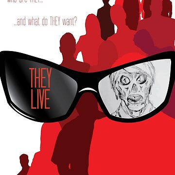They Live by KevWeldon