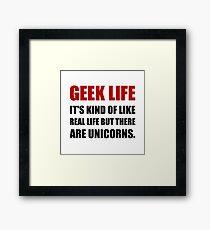 Geek Life Unicorns Framed Print