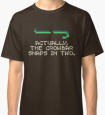 JonTron - Actually, The Crowbar Snaps in Two Classic T-Shirt