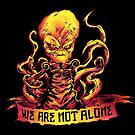 We Are Not Alone by strangethingsA