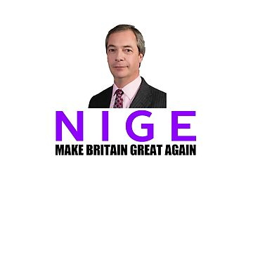NIGE - Make Britain Great Again by UraniusMaximus