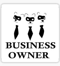 Business Owner Sticker