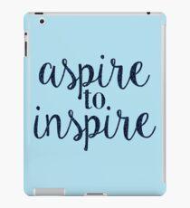 aspire to inspire iPad Case/Skin