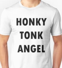 honky tonk angel Unisex T-Shirt