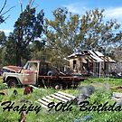 90th Birthday rusty truck by Coloursofnature