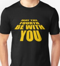 May The 4th Be With You (Star Wars Day) Unisex T-Shirt