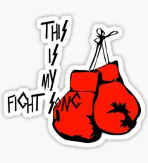 This is my Fight Song Sticker