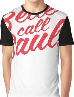 Better Call Saul! Graphic T-Shirt