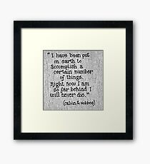 Quote Calvin and Hobbes Framed Print