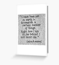 Quote Calvin and Hobbes Greeting Card