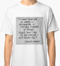 Quote Calvin and Hobbes Classic T-Shirt