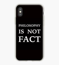 PHILOSOPHY IS NOT FACT iPhone Case