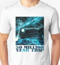 50 Million Year Trip T-Shirt