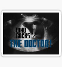 Who rocks? - The Doctor! Sticker