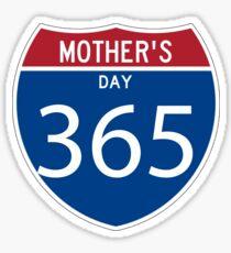 Mother's Day 365 days  Sticker