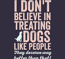 Treating Dogs Unisex T-Shirt