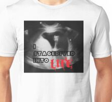 Rock - I stagedived into Life Unisex T-Shirt