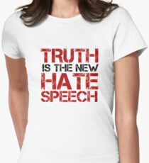 Truth Free Speech Political Offensive Liberty Freedom Womens Fitted T-Shirt