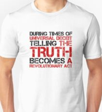 George Orwell Quote Truth Freedom Free Speech T-Shirt