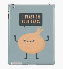 I feast on your tears! iPad Case/Skin
