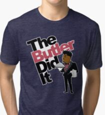 The Butler Did It! Tri-blend T-Shirt