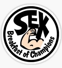 Sex. Breakfast of champions Sticker