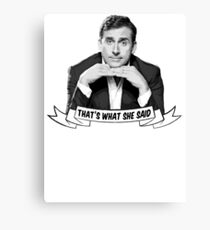 "Michael Scott - ""That's What She Said"" Canvas Print"