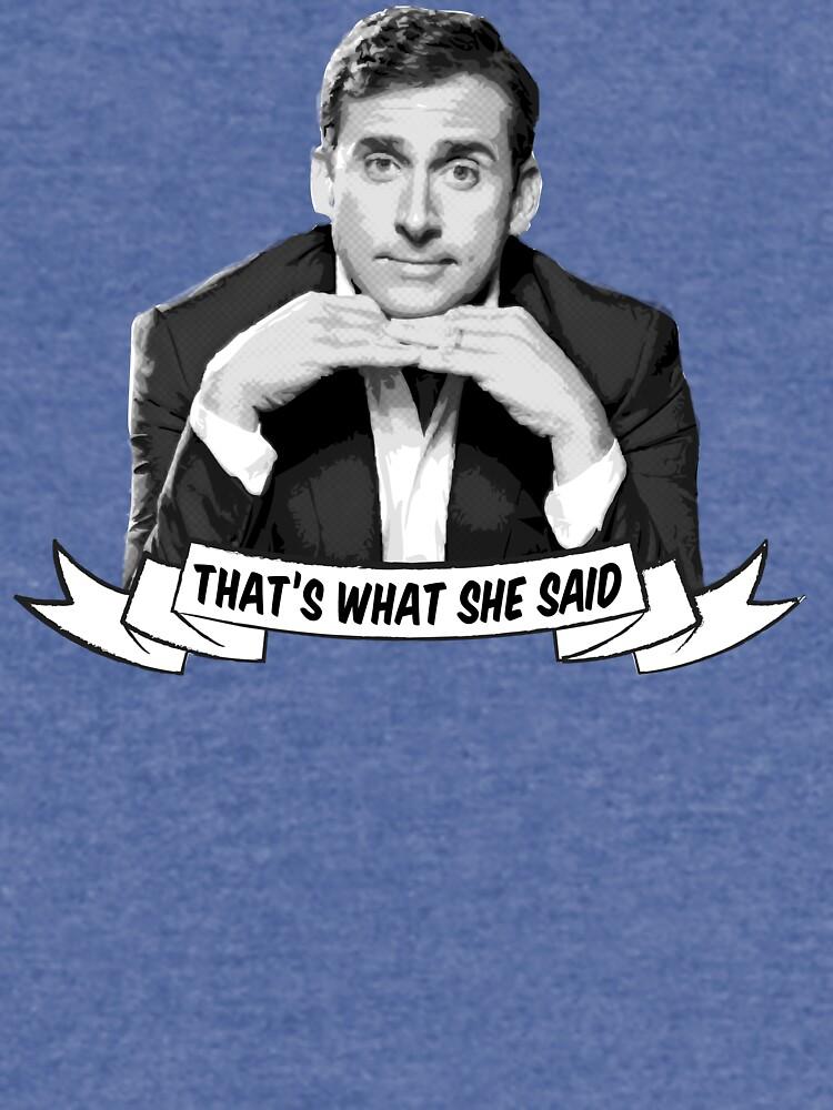 "Michael Scott - ""That's What She Said"" by shakdesign"