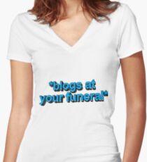 blogs @ ur funeral  Women's Fitted V-Neck T-Shirt